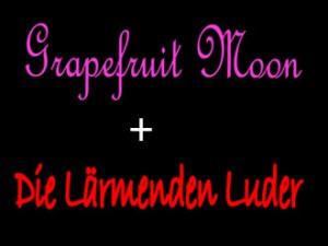 grapefruit_moon+luder
